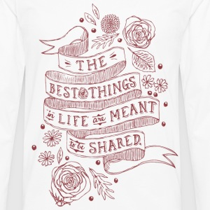 The Best Things In Life - Men's Premium Long Sleeve T-Shirt