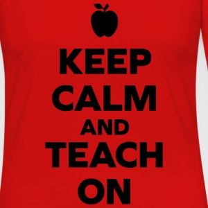 Keep Calm Teach On Tanks - Women's Premium Long Sleeve T-Shirt