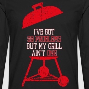 Grill Problems Women's T-Shirts - Men's Premium Long Sleeve T-Shirt
