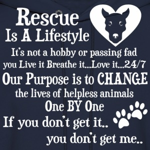 Rescue Is A Lifestyle Not A Hobby Or A Passing Fad - Men's Hoodie