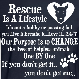 Rescue Is A Lifestyle Not A Hobby Or A Passing Fad - Men's Long Sleeve T-Shirt