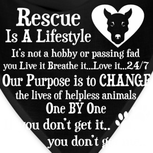Rescue Is A Lifestyle Not A Hobby Or A Passing Fad - Bandana