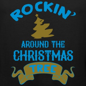 Rockin around the christmas tree Kids' Shirts - Men's Premium Tank