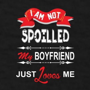 I Am Not Spoiled My Boyfriend Just Loves Me Mugs & Drinkware - Men's T-Shirt
