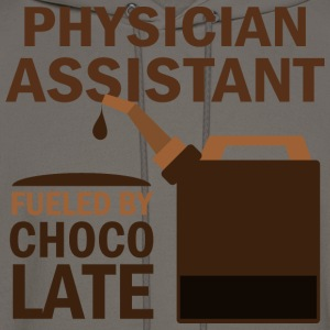 Physician Assistant Fueled By Chocolate T-Shirts - Men's Hoodie
