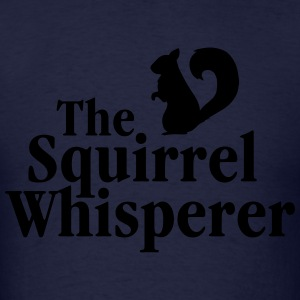 The Squirrel Whisperer Long Sleeve Shirts - Men's T-Shirt