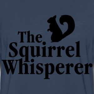 The Squirrel Whisperer T-Shirts - Men's Premium Long Sleeve T-Shirt