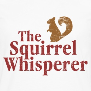 The Squirrel Whisperer Women's T-Shirts - Men's Premium Long Sleeve T-Shirt