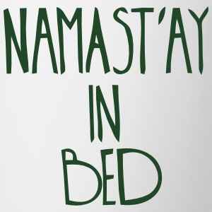NAMASTAY IN BED T-Shirts - Coffee/Tea Mug