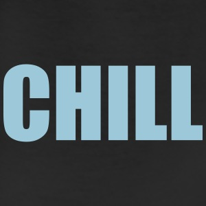 Chill T-Shirts - Leggings