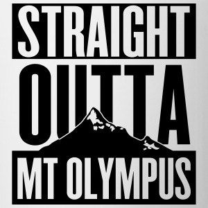 Straight Outta Mt Olympus Long Sleeve Shirts - Coffee/Tea Mug