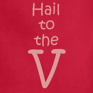 Hail to the V - Adjustable Apron