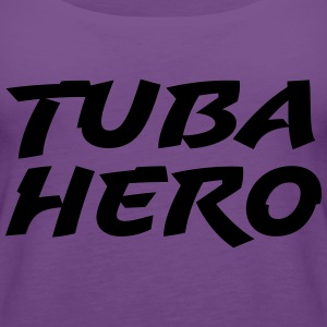 Tuba Hero - Women's Premium Tank Top