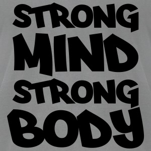 Strong mind, strong body Long Sleeve Shirts - Men's T-Shirt by American Apparel