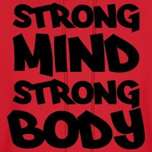 Strong mind, strong body Women's T-Shirts - Men's Hoodie