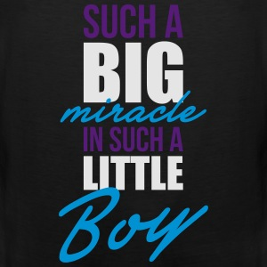 Such a big miracle in such a little boy Sweatshirts - Men's Premium Tank
