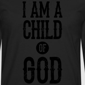 I am a child of god T-Shirts - Men's Premium Long Sleeve T-Shirt