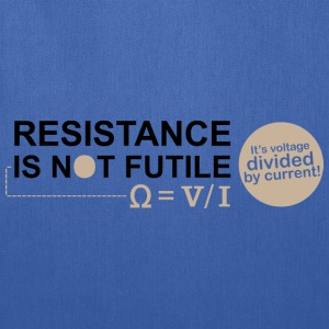 Resistance Is Not Futile - Tote Bag