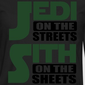 Jedi on the streets, sith on the sheets T-Shirts - Men's Premium Long Sleeve T-Shirt