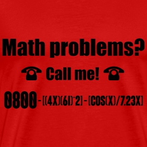 Math problems? Call me! Tanks - Men's Premium T-Shirt