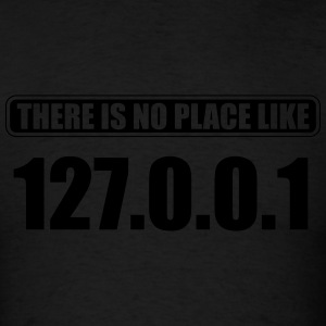 There is no place like 127.0.0.1 Tank Tops - Men's T-Shirt