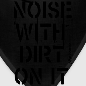 Noise With Dirt On It! (Stencil) Long Sleeve Shirts - Bandana