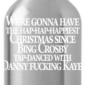 Christmas Vacation - Danny F***ing Kaye - Water Bottle