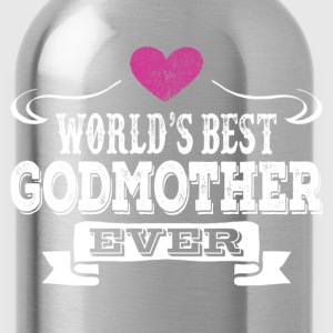 World's Best Godmother Ever Women's T-Shirts - Water Bottle