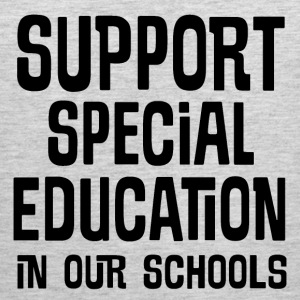 Support Special Education In Our Schools T-Shirts - Men's Premium Tank