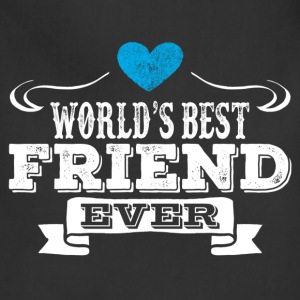 World's Best Friend Ever Hoodies - Adjustable Apron