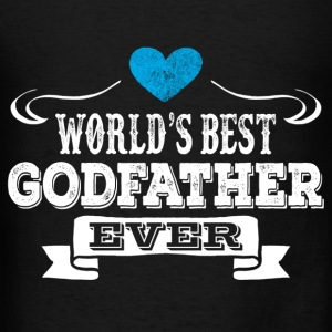 World's Best Godfather Ever Hoodies - Men's T-Shirt