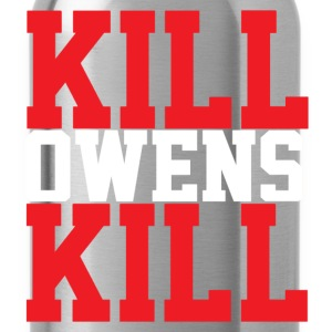 Kill Owens Kill Men's T-Shirt - Water Bottle