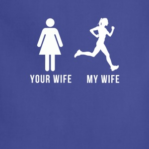 Your wife My wife Running T-shirt Tanks - Adjustable Apron
