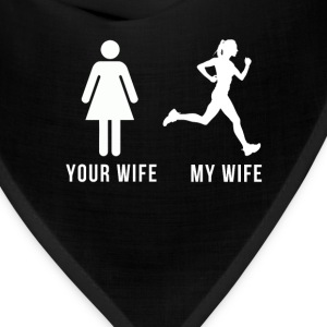 Your wife My wife Running T-shirt Tanks - Bandana