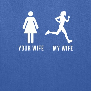 Your wife My wife Running T-shirt Tanks - Tote Bag