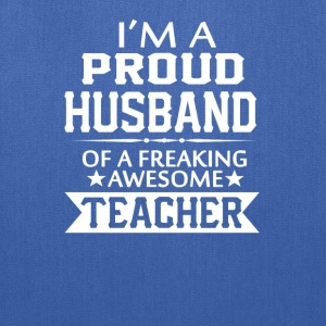 PROUD OF TEACHER'S HUSBAND - Tote Bag