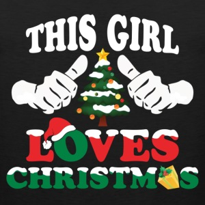 This Girl Loves Christmas Long Sleeve Shirts - Men's Premium Tank