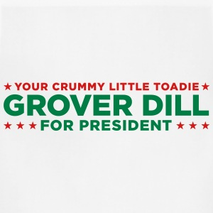 Grover Dill for President Kids' Shirts - Adjustable Apron