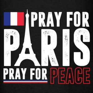 Pray For Paris Pray For Peace Hoodies - Men's T-Shirt