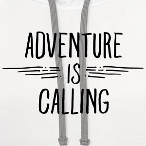 Adventure Is Calling Women's T-Shirts - Contrast Hoodie