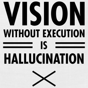 Vision Without Execution Is Hallucination T-Shirts - Bandana