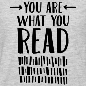 You Are What You Read T-Shirts - Men's Premium Long Sleeve T-Shirt