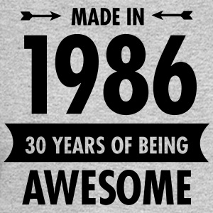 Made In 1986 - 30 Years Of Being Awesome Women's T-Shirts - Men's Long Sleeve T-Shirt