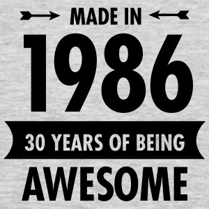 Made In 1986 - 30 Years Of Being Awesome Women's T-Shirts - Men's Premium Long Sleeve T-Shirt