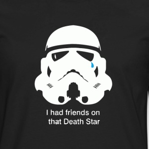 Stormtrooper I had friends on that death star - Men's Premium Long Sleeve T-Shirt
