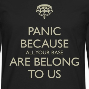 Panic all your base are belong to us - Men's Premium Long Sleeve T-Shirt