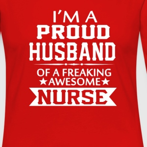I'M A PROUD NURSE'S HUSBAND - Women's Premium Long Sleeve T-Shirt
