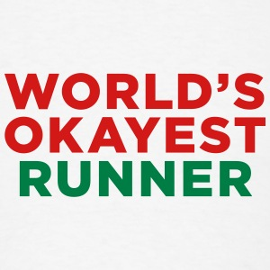 World's Okayest Runner - Men's T-Shirt