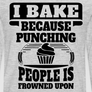 I Bake Because Punching People Is Frowned Upon Women's T-Shirts - Men's Premium Long Sleeve T-Shirt