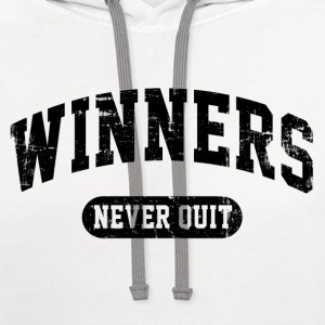 Winners Never Quit Women's T-Shirts - Contrast Hoodie